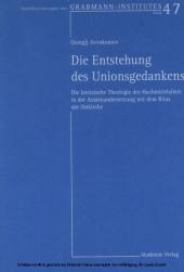 Die Entstehung des Unionsgedankens