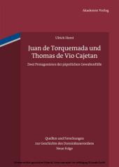 Juan de Torquemada und Thomas de Vio Cajetan