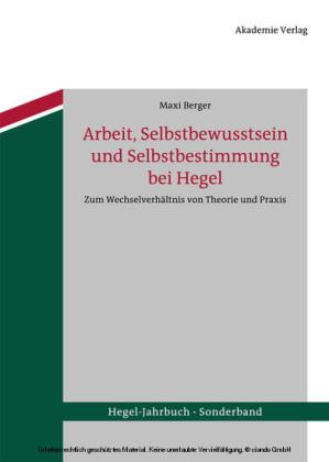 Arbeit, Selbstbewusstsein und Selbstbestimmung bei Hegel