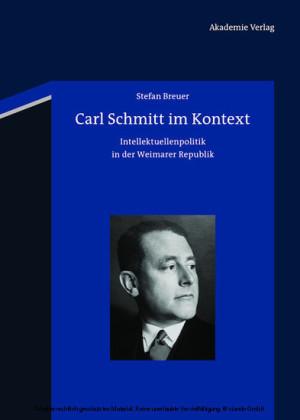 Carl Schmitt im Kontext