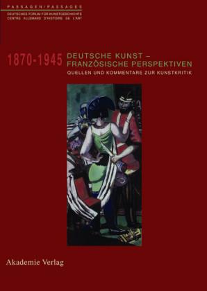 Deutsche Kunst - Französische Perspektiven