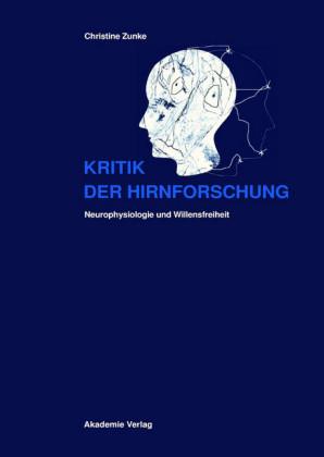 Kritik der Hirnforschung