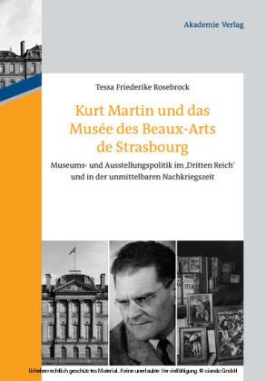 Kurt Martin und das Musée des Beaux-Arts de Strasbourg