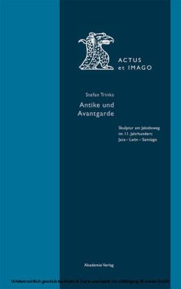 Antike und Avantgarde