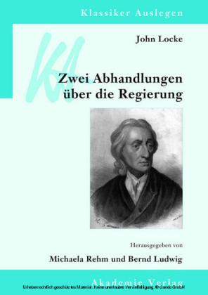 John Locke: Zwei Abhandlungen über die Regierung