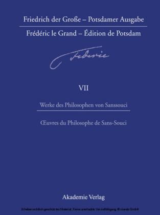 Werke des Philosophen von Sanssouci / Oeuvres du Philosophe de Sans-Souci