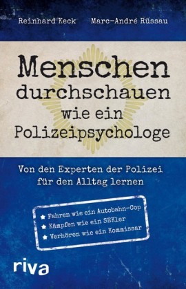 Menschen durchschauen wie ein Polizeipsychologe