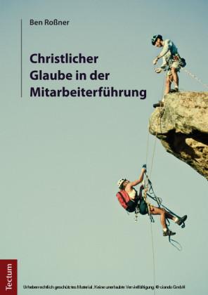 Christlicher Glaube in der Mitarbeiterführung