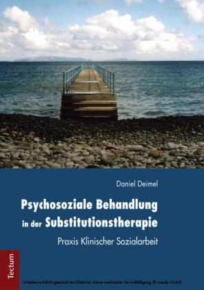 Psychosoziale Behandlung in der Substitutionstherapie
