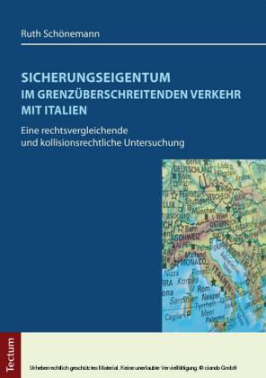Sicherungseigentum im grenzüberschreitenden Verkehr mit Italien