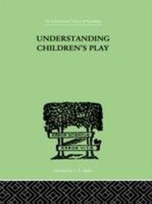 Understanding Children'S Play