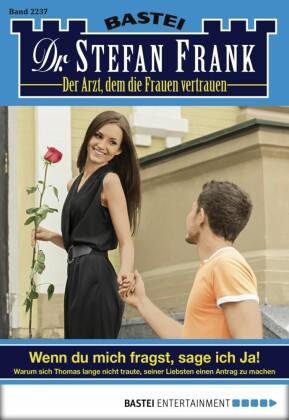 Dr. Stefan Frank - Wenn du mich fragst, sage ich Ja!