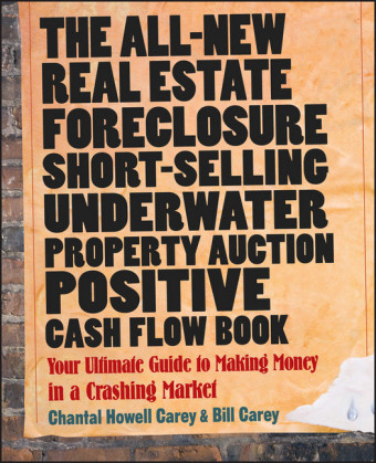 The All-New Real Estate Foreclosure, Short-Selling, Underwater, Property Auction, Positive Cash Flow Book