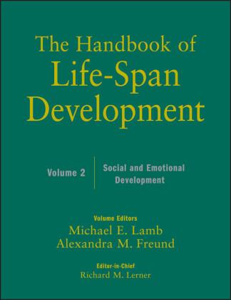 The Handbook of Life-Span Development, Social and Emotional Development