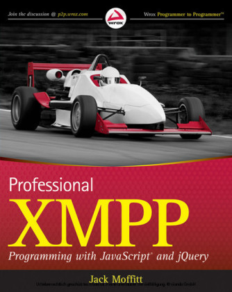 Professional XMPP Programming with JavaScript and jQuery,
