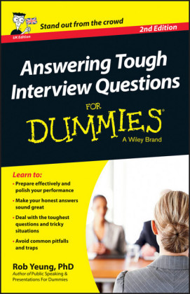 Answering Tough Interview Questions For Dummies - UK,