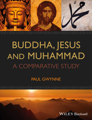 Buddha, Jesus and Muhammad,