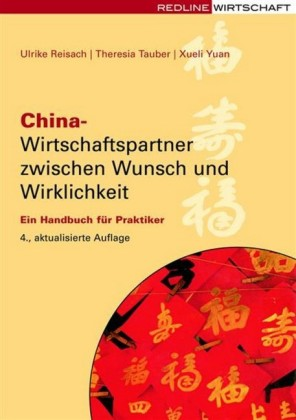 China - Wirtschaftspartner zwischen Wunsch und Wirklichkeit