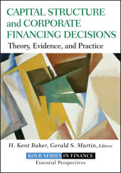 Capital Structure and Corporate Financing Decisions
