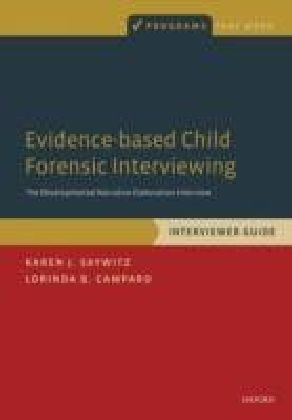 Evidence-based Child Forensic Interviewing: The Developmental Narrative Elaboration Interview