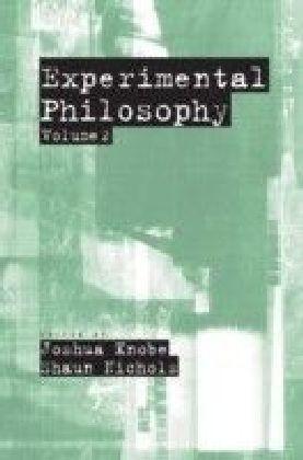 Experimental Philosophy: Volume 2