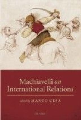 Machiavelli on International Relations