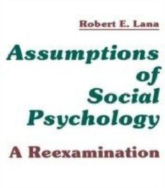 Assumptions of Social Psychology