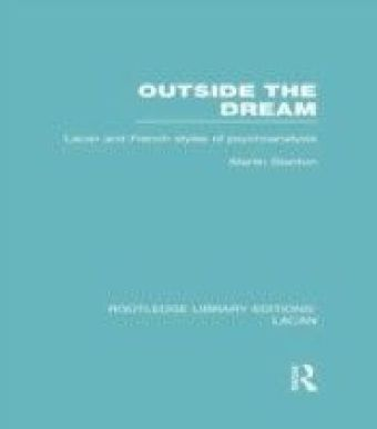 Outside the Dream (RLE: Lacan)