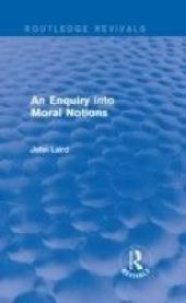 Enquiry into Moral Notions (Routledge Revivals)
