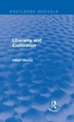 Liberality and Civilization (Routledge Revivals)