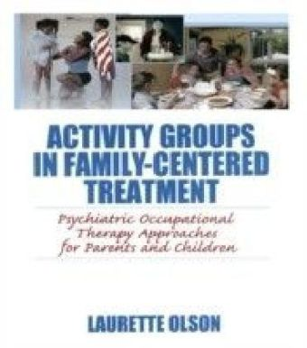 Activity Groups in Family-Centered Treatment