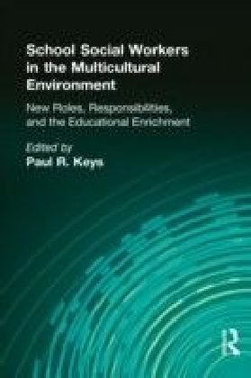 School Social Workers in the Multicultural Environment