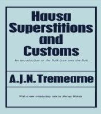 Hausa Superstitions and Customs