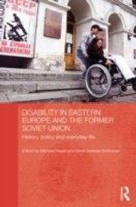 Disability in Eastern Europe and the Former Soviet Union
