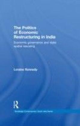 Politics of Economic Restructuring in India