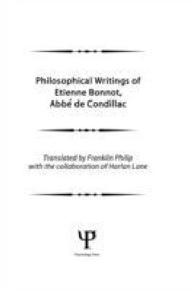 Philosophical Works of Etienne Bonnot, Abbe De Condillac