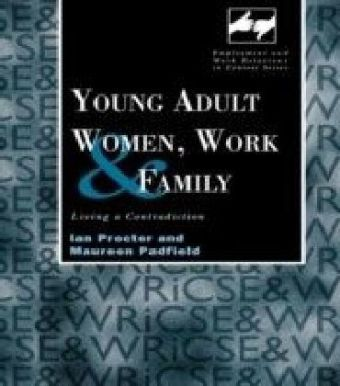 Young Adult Women, Work and Family
