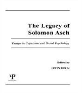 Legacy of Solomon Asch