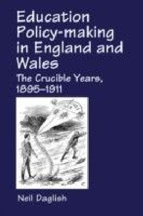 Education Policy Making in England and Wales