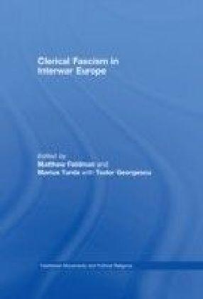Clerical Fascism in Interwar Europe