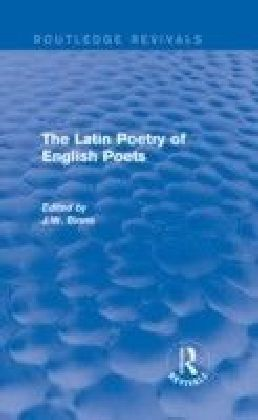 Latin Poetry of English Poets (Routledge Revivals)