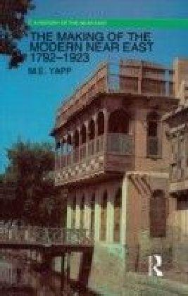 Making of the Modern Near East 1792-1923