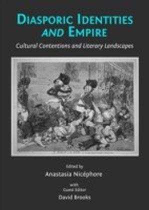 Diasporic Identities and Empire