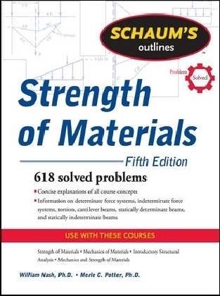 Schaum's Outline of Strength of Materials, Fifth Edition
