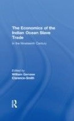 Economics of the Indian Ocean Slave Trade in the Nineteenth Century