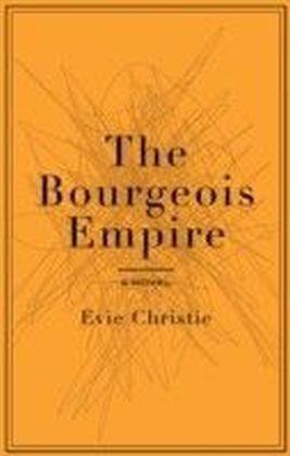Bourgeois Empire