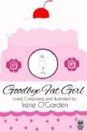 Goodbye Fat Girl