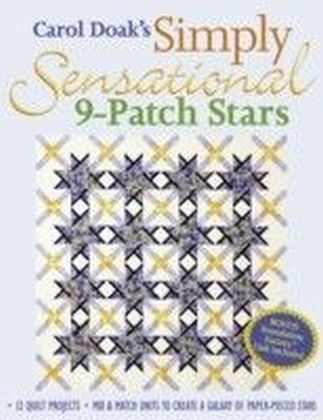 Carol Doak's Simply Sensational 9-Patch Stars
