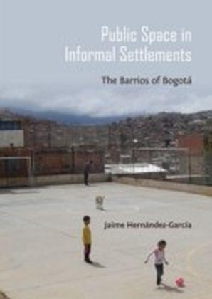 Public Space in Informal Settlements