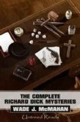 Complete Richard Dick Mysteries